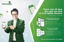 Cơ hội sở hữu Iphone X 64Gb khi đăng ký và sử dụng VCB – Mobile B@nking