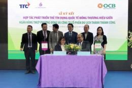 OCB và TTC Hospitality hợp tác triển khai thẻ tín dụng quốc tế