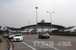 Cao tốc Pháp Vân - Ninh Bình dự kiến thu phí không dừng từ 1/1/2020