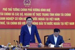 Phó Thủ tướng: Ưu đãi cho nhà đầu tư FDI cũng phải đảm bảo nguồn thu ngân sách