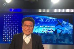 Xuất khẩu 2019: Cơ hội lớn từ các hiệp định thương mại