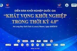 Ngày mai sẽ diễn ra Tọa đàm Khởi nghiệp Quốc gia 2019 tại Hạ Long