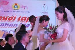 Thái Nguyên tổ chức lễ cưới tập thể cho 19 cặp đôi công nhân lao động