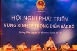 Thủ tướng: Rà soát thể chế thúc đẩy kinh tế các vùng kinh tế trọng điểm Bắc Bộ