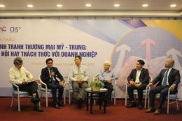 Cạnh tranh thương mại Mỹ - Trung: Nhiều rủi ro cho doanh nghiệp Việt Nam