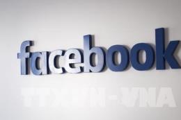 Facebook bổ sung các quốc gia minh bạch đối với quảng cáo