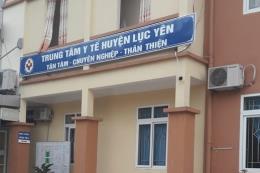 Vụ sản phụ tử vong ở Yên Bái: Tạm dừng phân công nhiệm vụ cho bác sĩ Trưởng khoa Sản