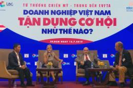 Doanh nghiệp Việt tận dụng cơ hội như thế nào từ EVFTA?
