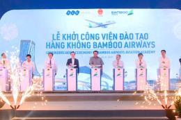 Khởi công Viện đào tạo Hàng không Bamboo Airways