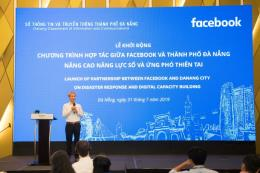 Đà Nẵng hợp tác với Facebook nâng cao năng lực số và ứng phó thiên tai