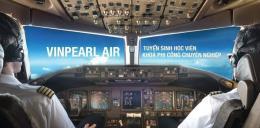 Vinpearl Air tuyển 400 học viên phi công