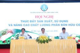 Năm 2020, Việt Nam dự kiến xuất khẩu 0,5 triệu tấn phân bón hữu cơ