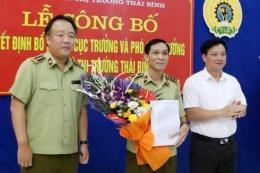Bổ nhiệm Cục trưởng Cục Quản lý thị trường tỉnh Thái Bình