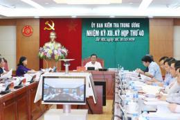 Ủy ban Kiểm tra Trung ương kết luận về việc thi hành kỷ luật cán bộ