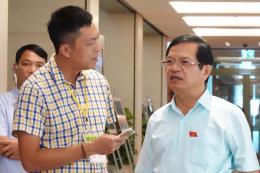Bên lề Quốc hội: Tư lệnh ngành nông nghiệp giải trình rõ nhiều vấn đề