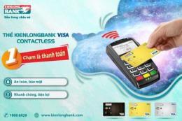 Kienlongbank ra mắt thẻ contactless nhiều tiện ích vượt trội