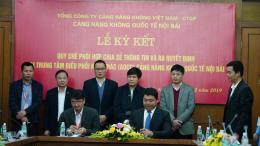 Ký quy chế phối hợp nâng cao khả năng khai thác tại sân bay Nội Bài