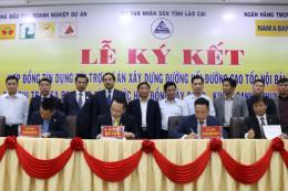 Ký hợp đồng tín dụng dự án đường nối Nội Bài – Lào Cai lên Sa Pa