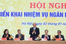 Thủ tướng Nguyễn Xuân Phúc: Tiếp tục giảm lãi suất hơn nữa tạo điều kiện cho nền kinh tế
