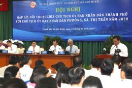 Lãnh đạo Tp Hồ Chí Minh đối thoại với các Chủ tịch UBND phường, xã, thị trấn