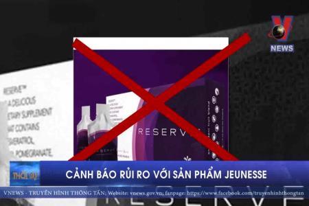 Bộ Công Thương cảnh báo rủi ro với sản phẩm Jeunesse