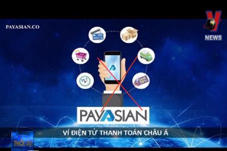 Cảnh báo chiêu lừa đảo từ ví điện tử Payasian