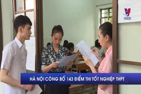 Hà Nội công bố 143 điểm thi tốt nghiệp THPT