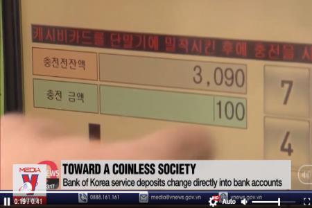 Hàn Quốc hướng đến xã hội không tiền xu